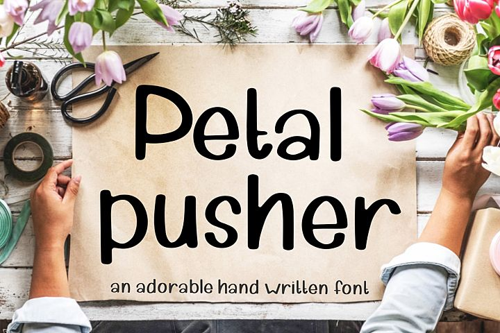 Petal Pusher - an adorably cute hand written font