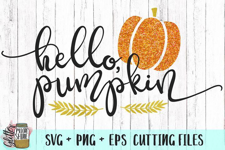 Hello, Pumpkin SVG PNG EPS Cutting Files