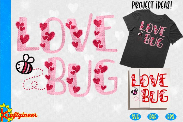 Love Bug SVG | Valentines Day SVG