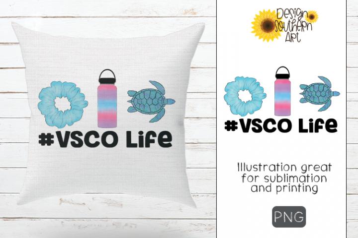 Sublimation VSCO Life Design