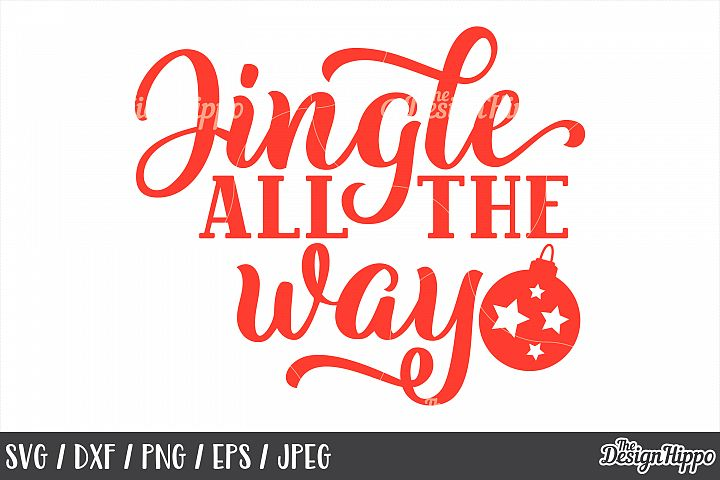 Christmas, Jingle All The Way, SVG, Bauble, PNG, DXF, Files