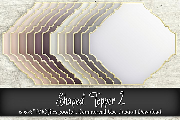 Shaped Topper 2