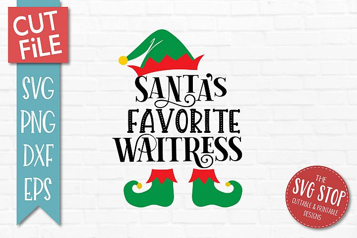 Santas Favorite Waitress SVG, PNG, DXF, EPS