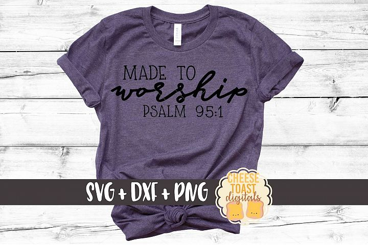 Made To Worship - Christian SVG PNG DXF Cut Files