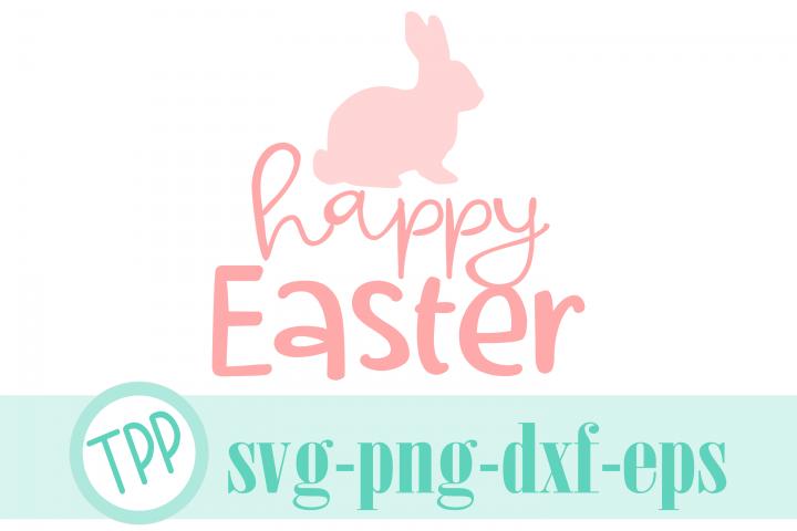 Happy Easter svg, Bunny svg, Easter Bunny cut file