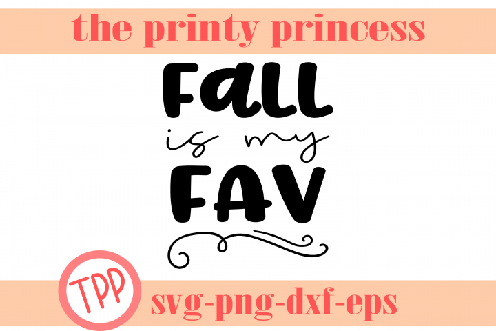 Fall svg, Fall is my fav, Autumn design