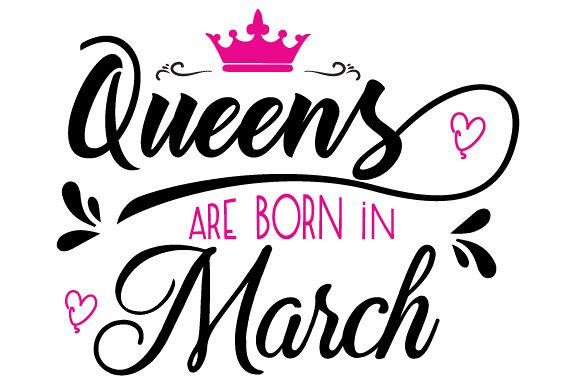 Queens are born in March Svg,Dxf,Png,Jpg,Eps vector file
