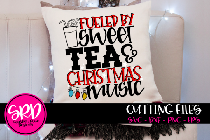 Fueled by Sweet Tea & Christmas Music SVG