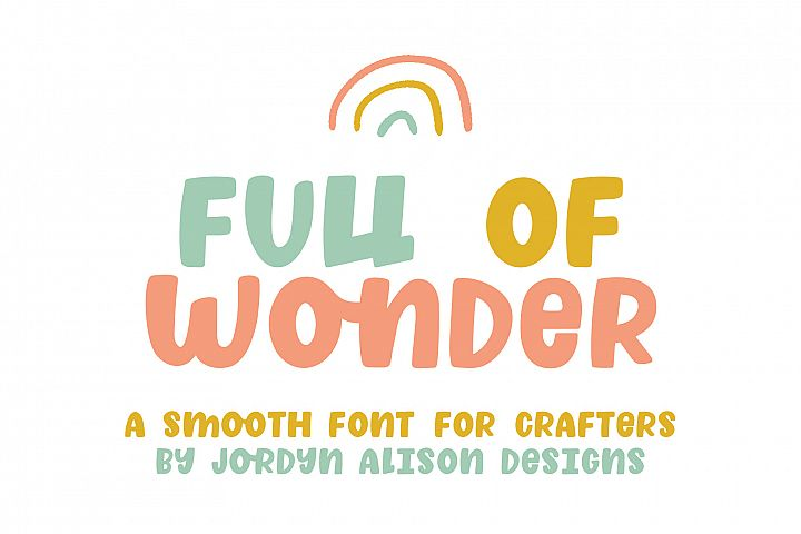 Full of Wonder, Thick Childrens Font