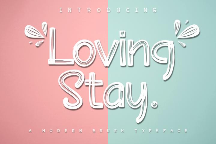 Loving Stay - Brush Font