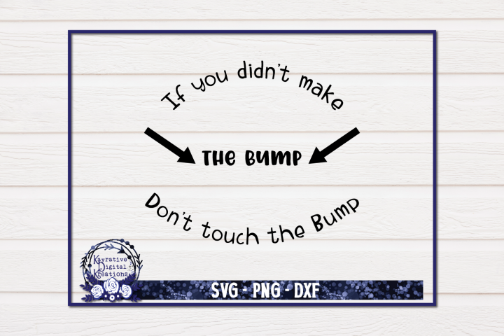 Pregnancy Shirt SVG - Dont Touch the Bump