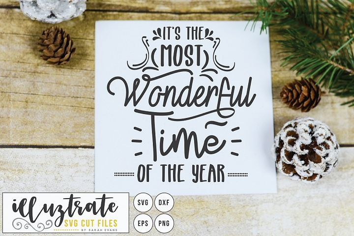 Its the Most Wonderful time of the year - Christmas SVG Cut