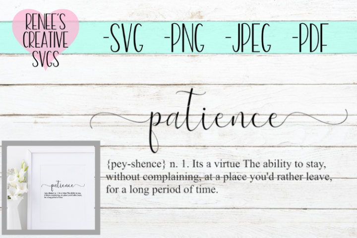 Definition of Patience| Quote | SVG Cutting File