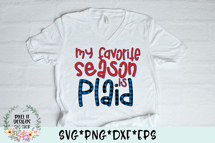My Favorite Season Is Plaid SVG Cut File