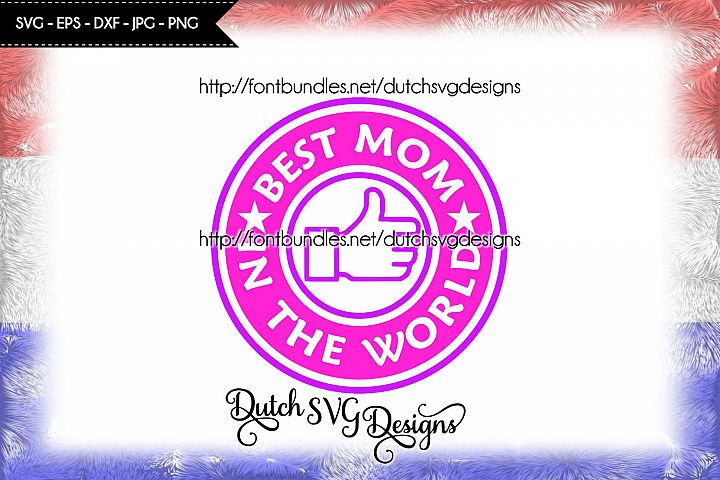 Cutting file Best Mom in the World