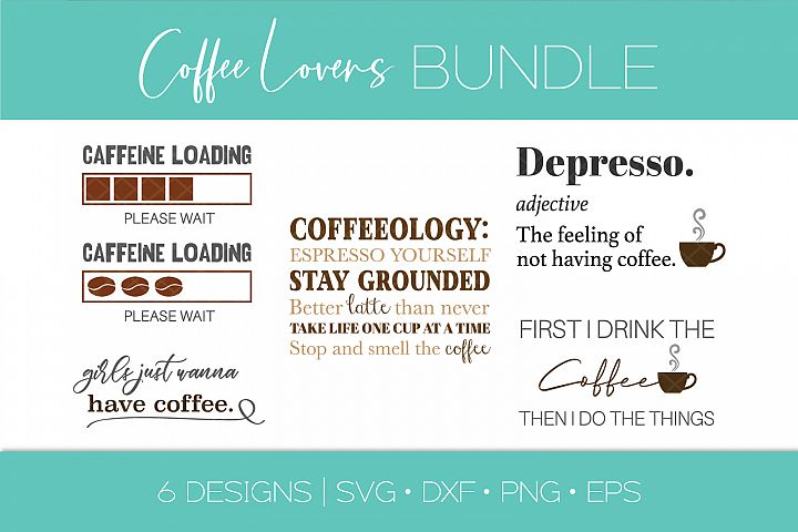 Coffee Quote SVG Bundle - Funny Coffee Quote SVG DXF Bundle