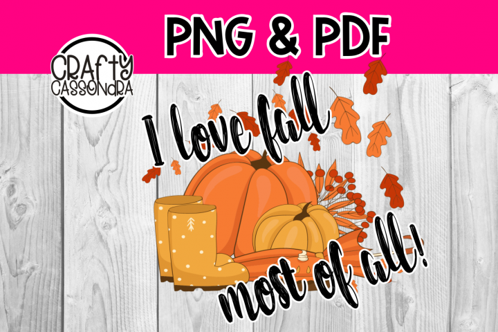 I love fall most of all sublimation style file
