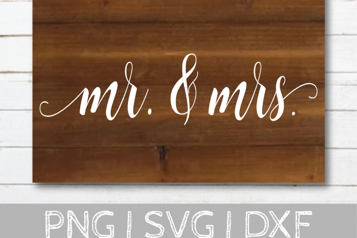 Mr. and Mrs. Wedding SVG Cut File