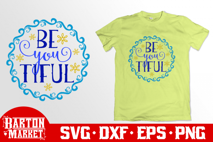 Be You Tiful SVG DXF EPS PNG