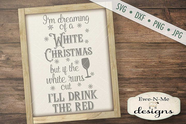 White Wine Red Wine White Christmas SVG DXF Files