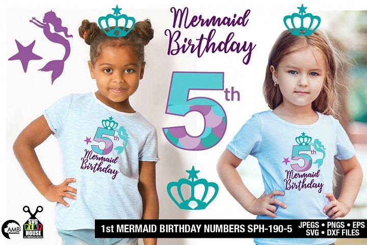 Mermaid Birthday Numbers 5th birthday svg, SPH-190-5