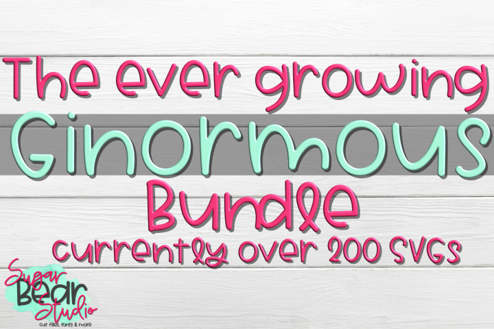 The ever growing GINORMOUS Bundle! Currently over 200 SVGs!
