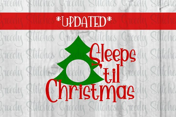 Sleeps til Christmas. Christmas Countdown SVG DXF EPS PNG