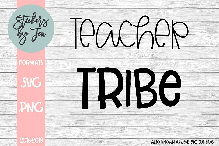 Teacher Tribe SVG Cut File