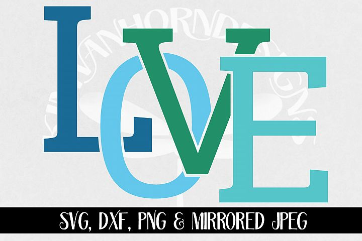 Love svg, png, dxf and mirrored jpeg