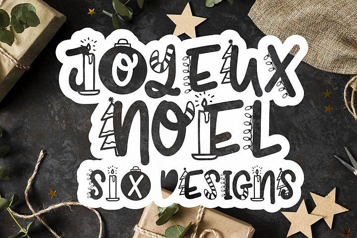 Joyeux Noel Font - Christmas Doodle Font In 6 Designs