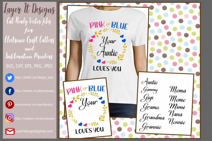 Pink or Blue your ______ Loves You/ Gender Reveal designs