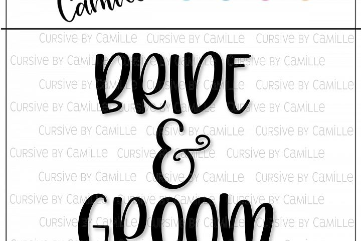 Bride & Groom Hand Lettered SVG Cut File