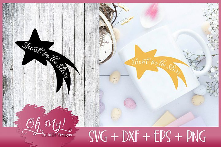 Shoot For The Stars - SVG DXF EPS PNG Cutting File