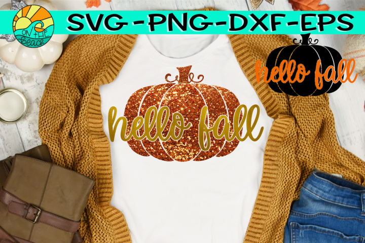 Hello Fall -Pumpkin - Glitter - SVG PNG EPS DXF