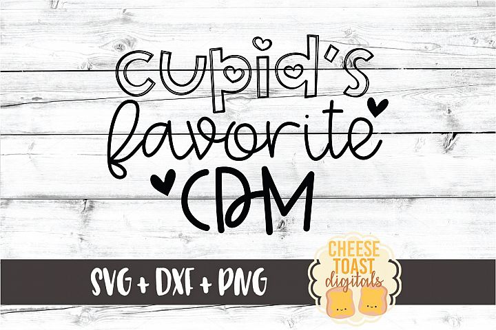 Cupids Favorite CDM - Valentines Day SVG PNG DXF Cut Files