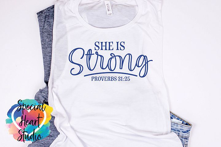 She is Strong - A Christian Bible Verse SVG Cut file