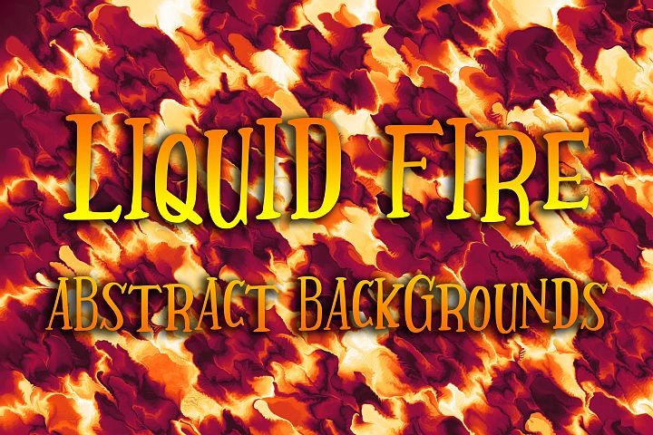 Liquid Fire Abstract Backgrounds