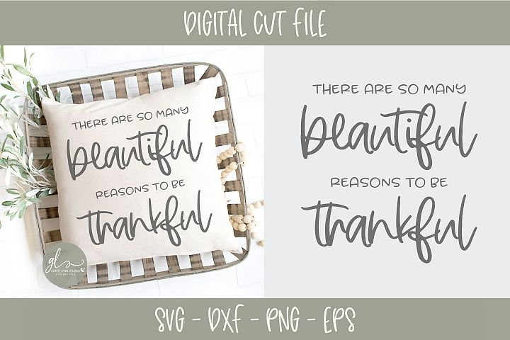 There Are So Many Beautiful Reasons To Be Thankful - SVG