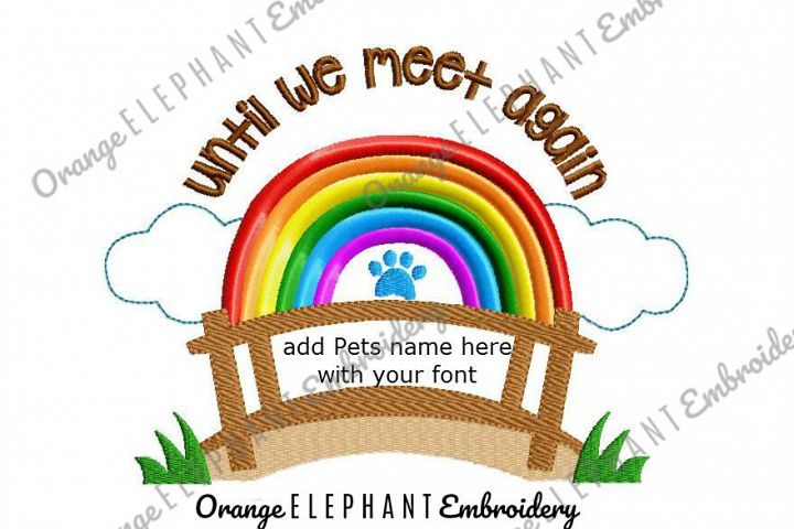 Rainbow Bridge Pet Machine Embroidery Design