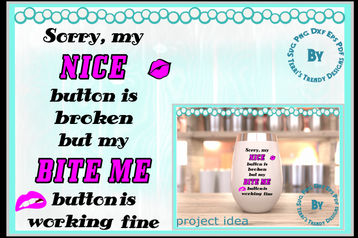 Bite me humorous sarcasm quote svg png dxf eps pdf design
