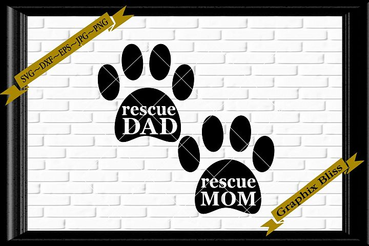 Rescue Mom Rescue Dad Paw Print svg