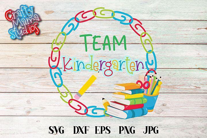 Team Kindergarten SVG, Kindergarten Tribe Sublimation