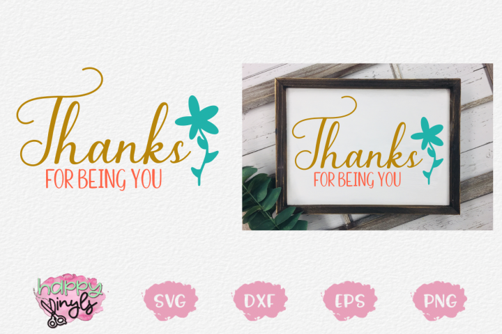 Thanks For Being You - A Thankful SVG
