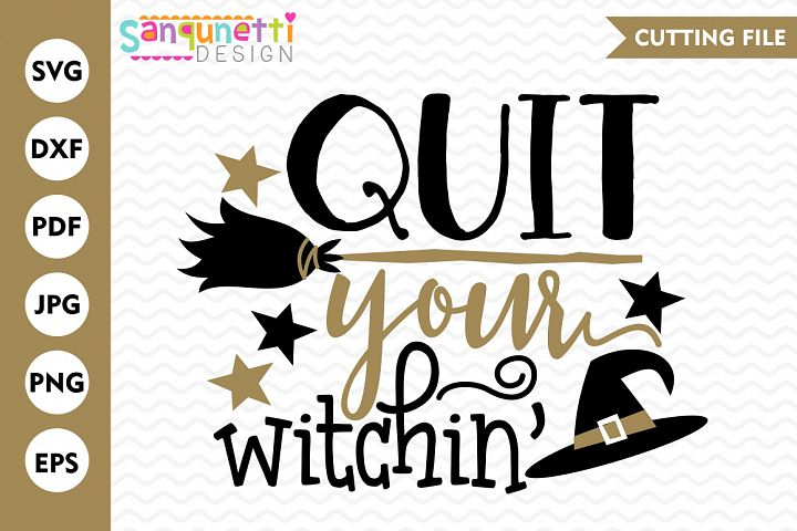 Halloween SVG, Halloween Lettering, Witchin SVG, witch