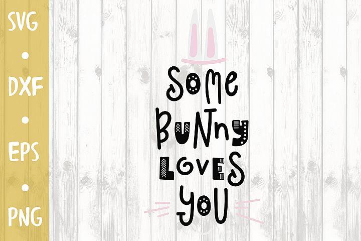 Bunny loves you - SVG CUT FILE