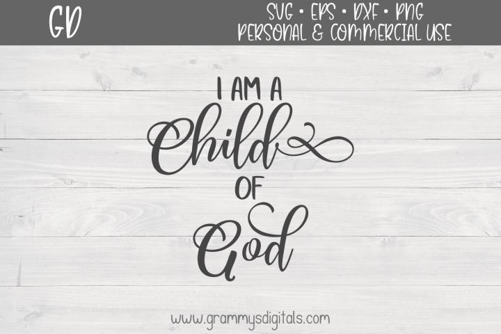I Am A Child Of God SVG File