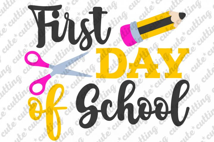First Day of School SVG, Back to school svg, dxf, png, jpeg
