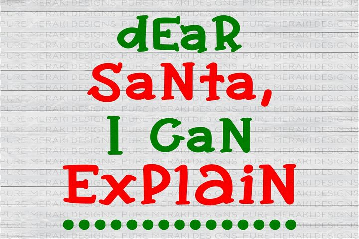 Dear Santa, I Can Explain SVG