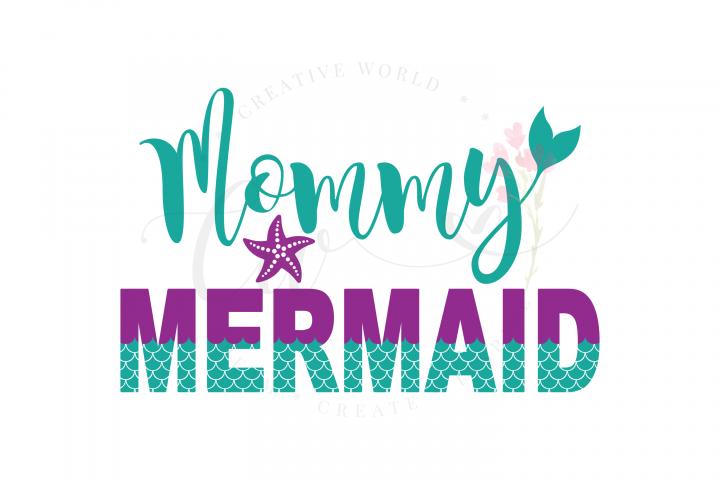 Mommy Mermaid SVG   Mermaid Birthday Girl svg