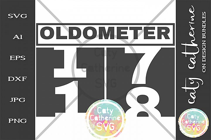 18 Eighteen Birthday Oldometer SVG Cut File